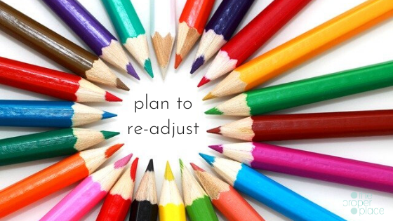 plan to readjust even when things don't go as planned
