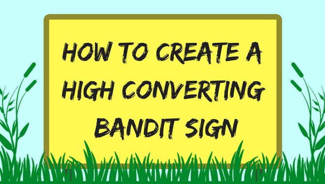high converting bandit sign