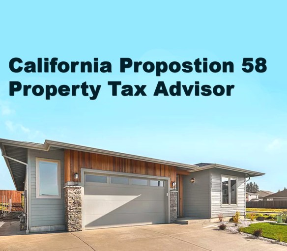 California Proposition 58 Property Tax Advisor