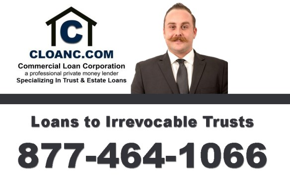 Loans to Irrevocable Trusts in California