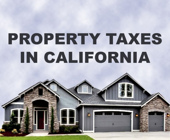 The Property Taxes In California