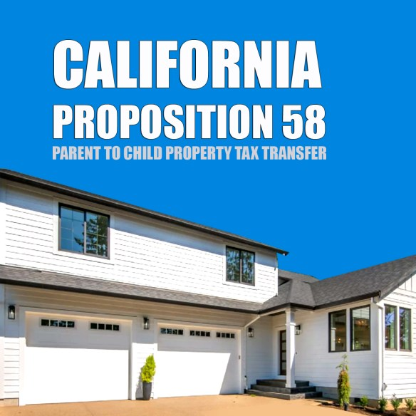 California Transfer Parents Property Taxes To A Child