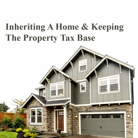 Inherit Property and The Property Tax base