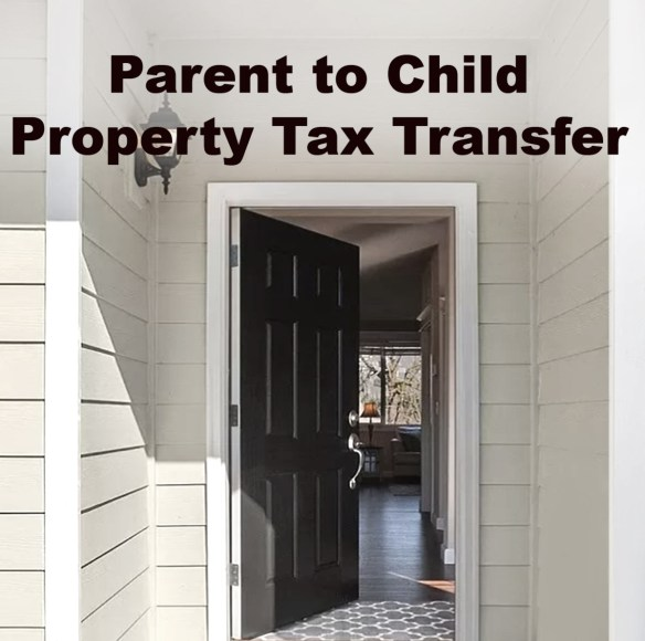 Parent to Child Property Tax Transfer