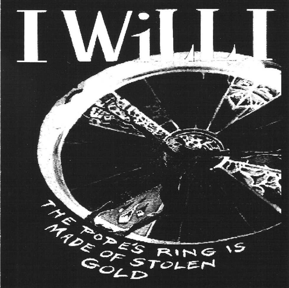 I Will I   Pope's Ring Is Made Of Stolen Gold   CD   755491021729