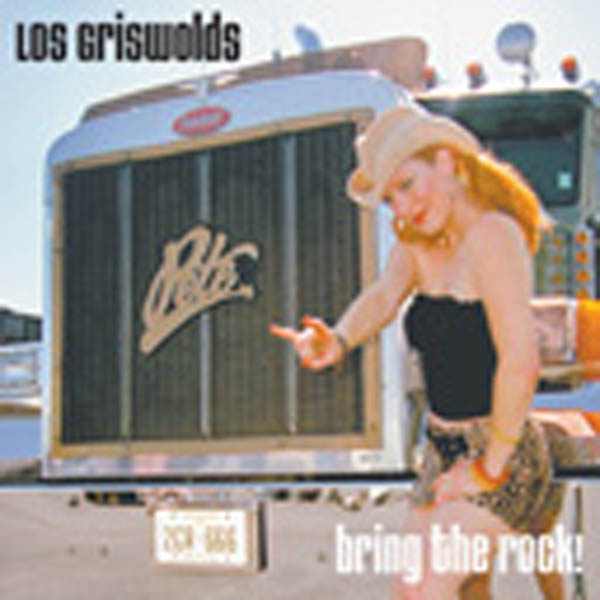 Los Griswolds   Bring The Rock   CD   825346515922