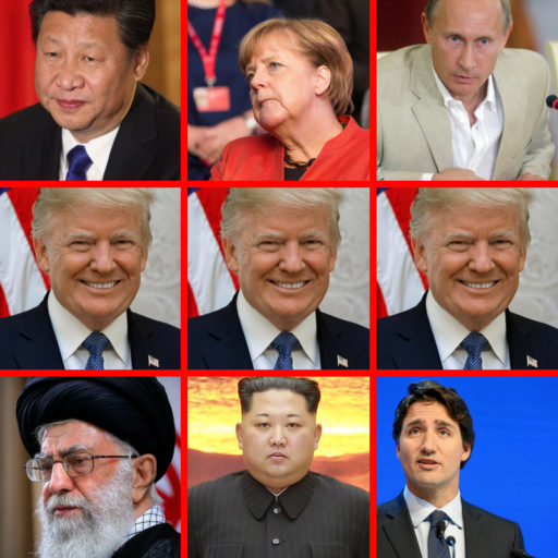 9-square grid with 3 identical colored photographs of President Trump in the middle row . Top row has colored photographs of Xi Jinping, Angela Merkl, Vladimir Putin. Bottom row has colored photographs of Ayatollah Khamenei,Kim Jong Un,Justin Trudeau. Trump Reprieve.