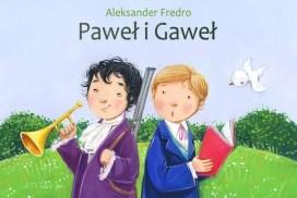 Александр Фредро Павел и Гавел / Aleksandr Fredro Paweł i Gaweł