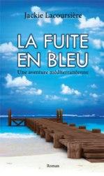 Jackie Lacoursière, La fuite en bleue