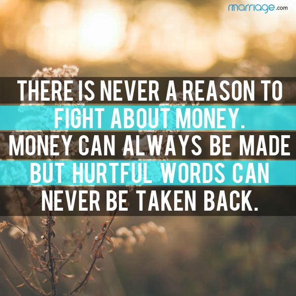 Hurt Quotes There Is Never A Reason To Fight About Money