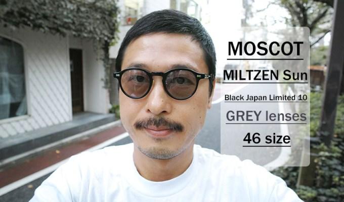 MOSCOT / MILTZEN / Black Japan LimitedⅩ - GREY / ¥35,000 + tax