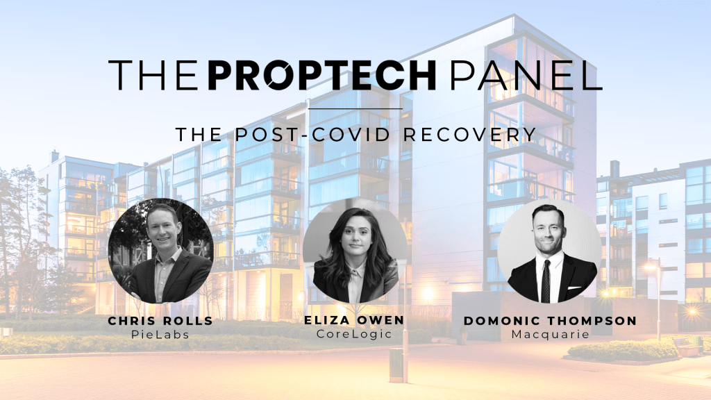 Proptech Panel: The Post Covid Recovery