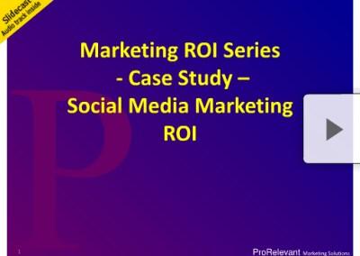 Brand ROI Series Social Marketing ROI Case Study Part 2