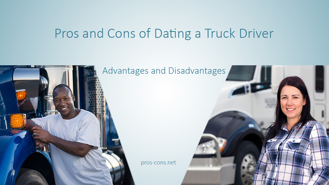 What to do when dating a truck driver