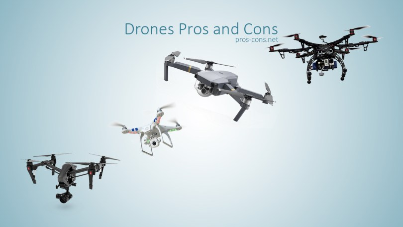 Drones Pros and Cons