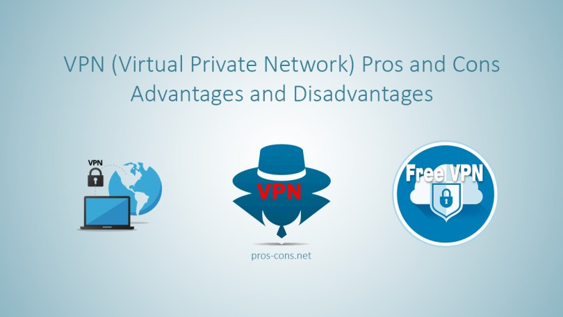 VPN Pros and Cons