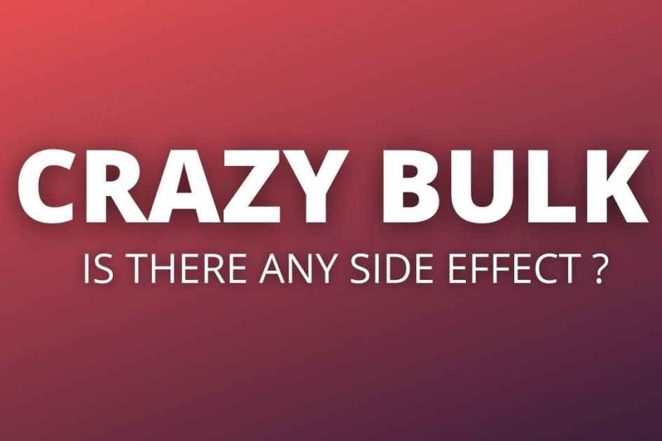 Crazy Bulk Bulking Stack Side Effects