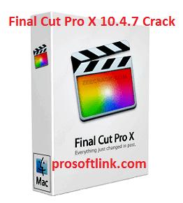 Final Cut Pro X 10.4.7 Crack Torrent With Keygen 2002 Free Download (Win/Mac)