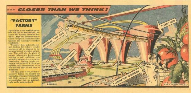 Dal Chicago Tribune del 9 Aprile 1961, un esempio di come sarebbe dovuta diventare l'agricoltura intensiva degli anni 2000.