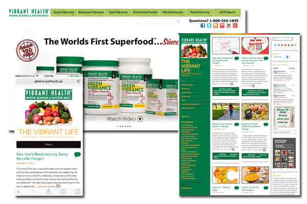 Vibrant Health - Redesign, SEO, Social Media Strategies, Digital Marketing. Green Super Foods - Blog, Social Media Integration, Mobile and Tablet enabled