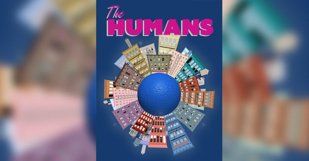 The Humans Stephen Karam