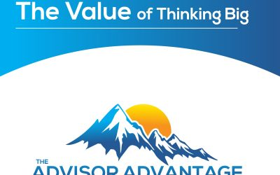 The Value of Thinking Big – Episode 163