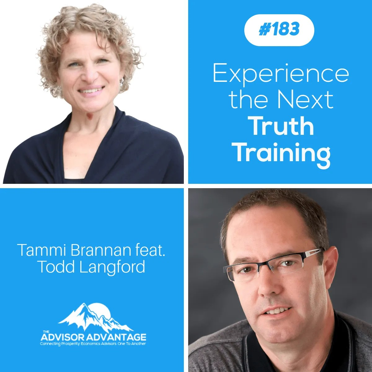 Experience the Next Truth Training with Todd Langford – Episode 183