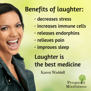 benefits of laughter.prosperitymindfulness.258