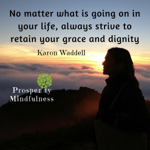 no matter what is going on in your life#2.prosperitymindfulness.179