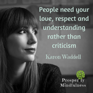 people need your love, respect and understanding#2.prosperitymindfulness.137