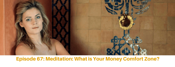 The Prosper + Profit Podcast Guided meditation what is your money comfort zone?