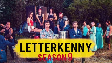 Photo of Watch: Letterkenny – Season 9 Trailer & Release Date!