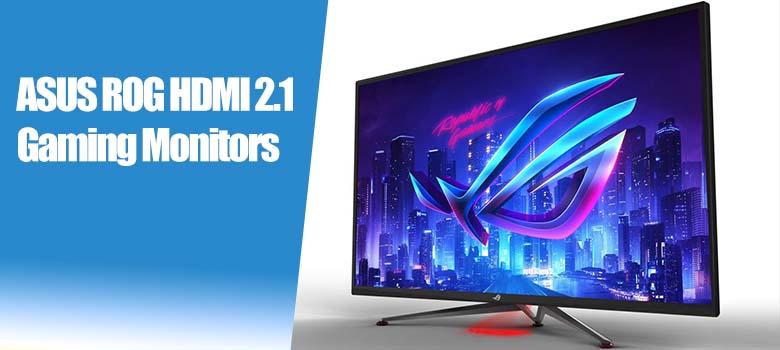 """ASUS ROG HDMI 2.1 Gaming Monitors (27"""", 32"""", and 43-inch)"""