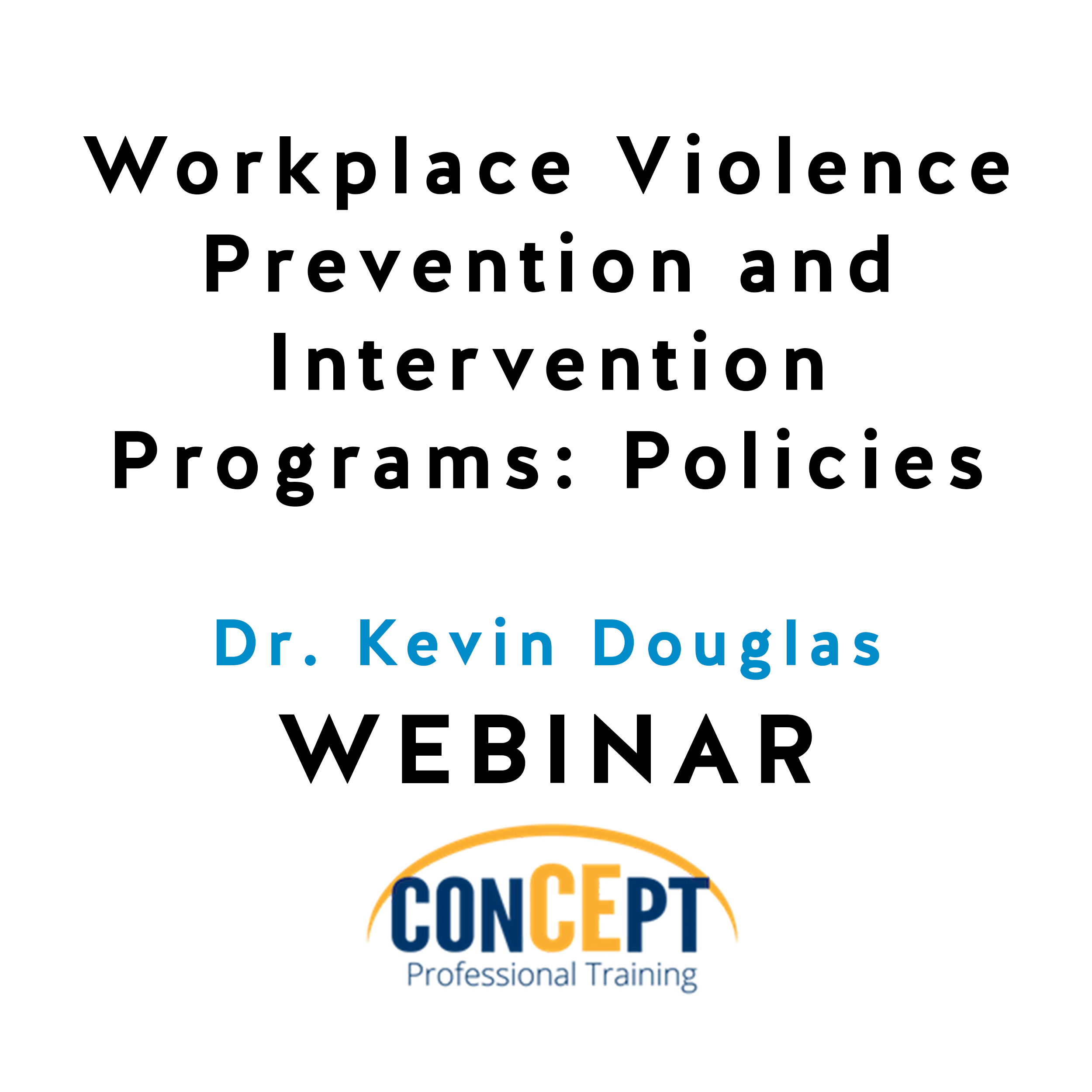 Workplace Violence Prevention And Intervention Programs Policies