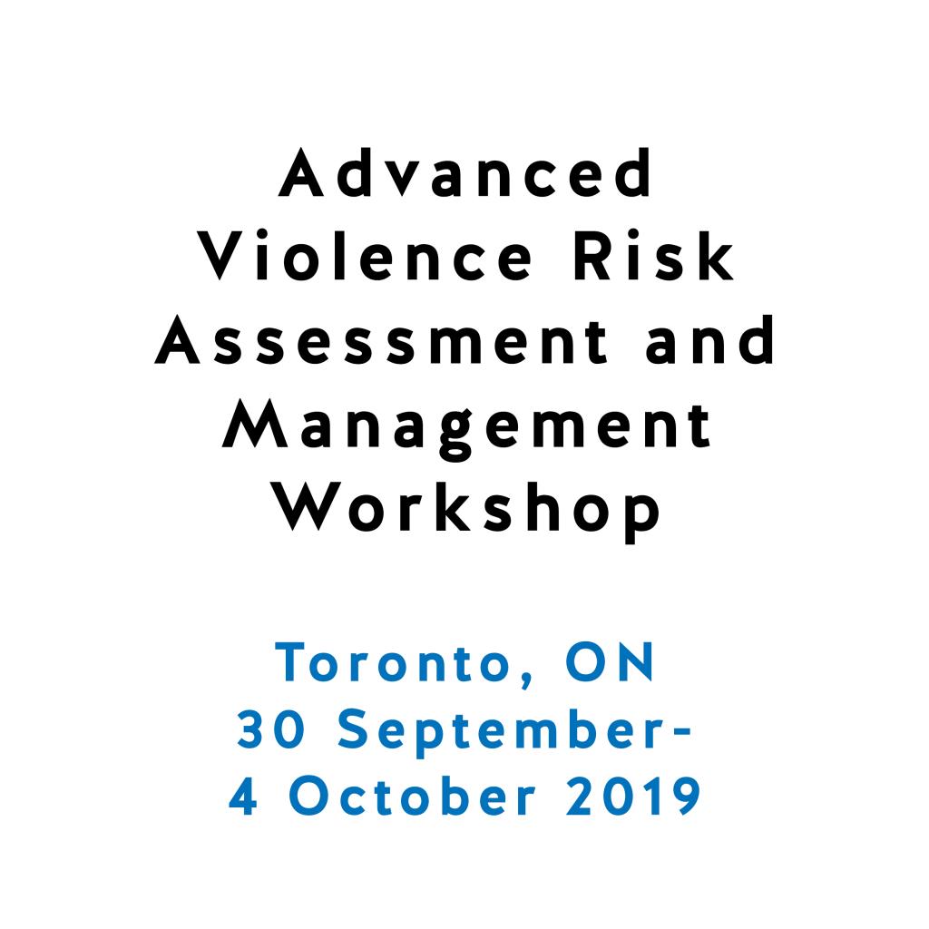 Advanced Violence Risk Assessment And Management Workshop