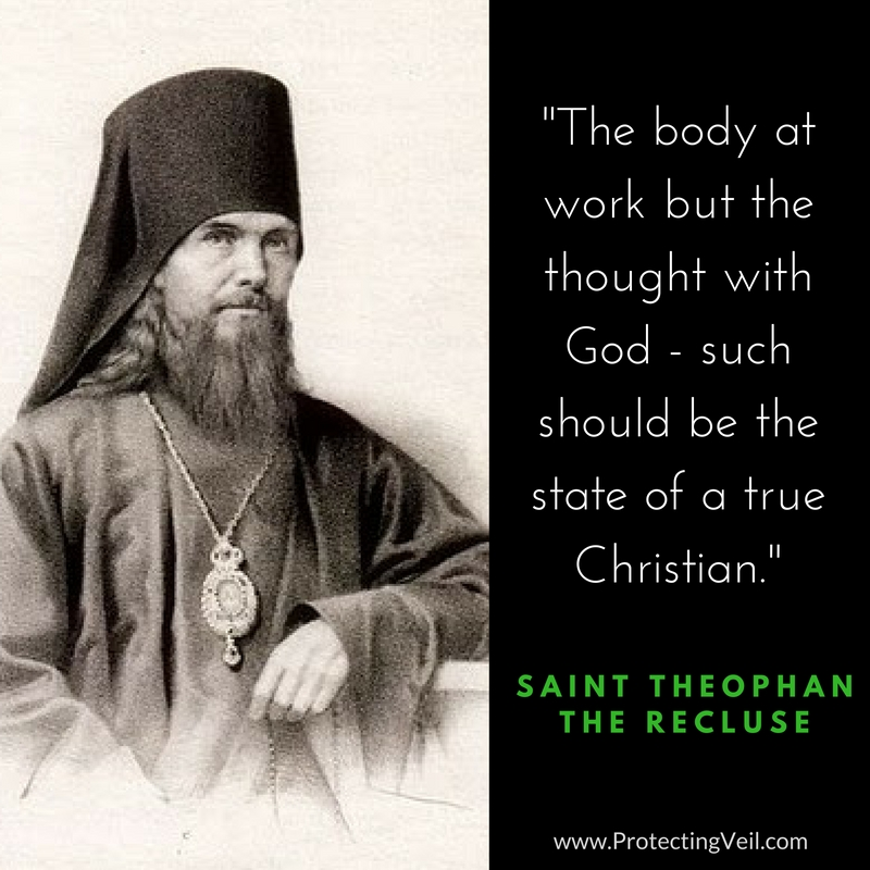 Saint Theophan the Recluse, On the State of the True Christian