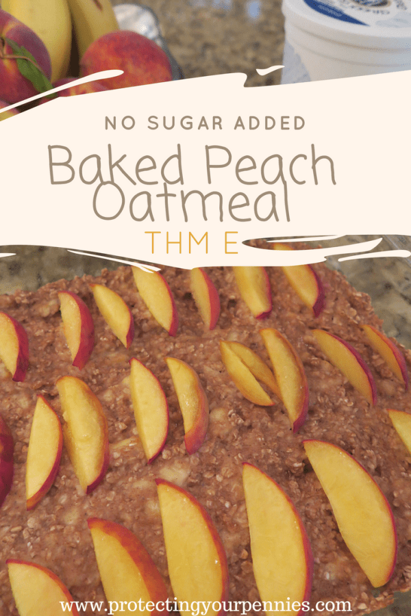 No Sugar Added Baked Peach Oatmeal THM E Cover