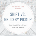 Shipt Vs. Grocery Store Cost