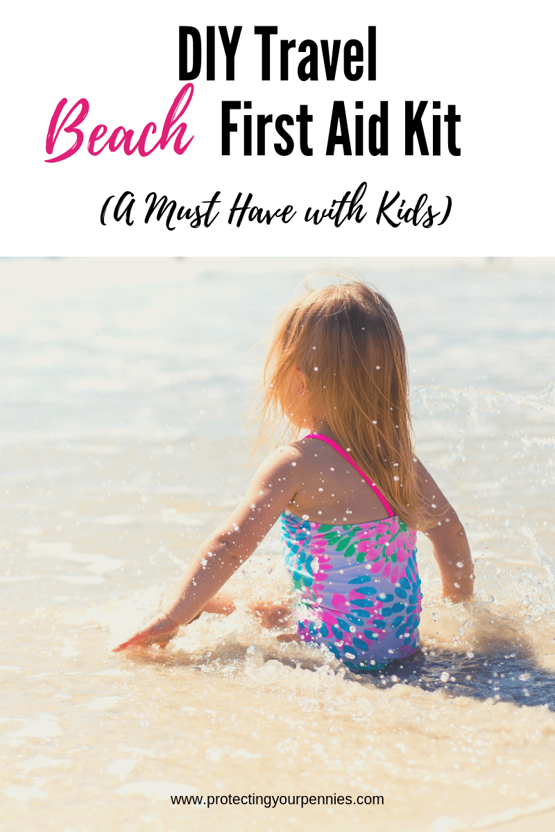 DIY Travel Beach First Aid Kit is a must when going to the ocean with young kids