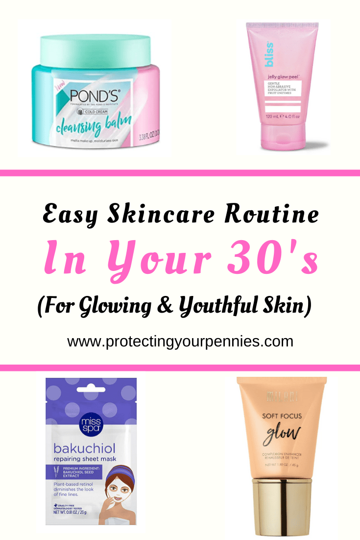 Easy Skincare Routine in Your 30's For Glowing & Youthful Skin - All products are Under $10