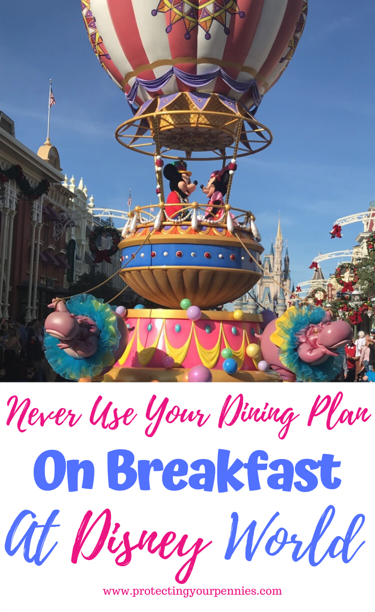 Never Use Your Disney Dining Plan on Breakfast At Disney World (And What to do Instead)
