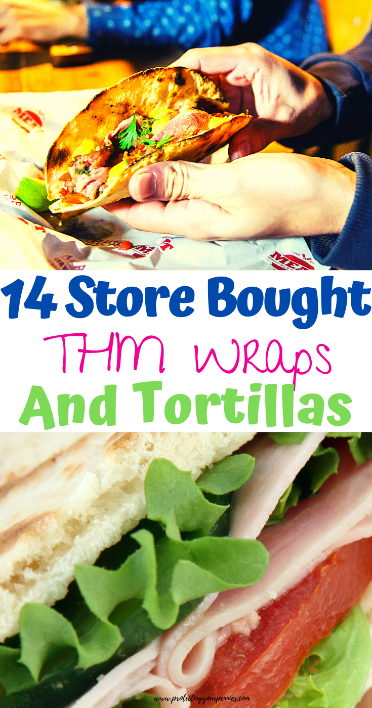 14 Store bought THM Wraps and Tortillas