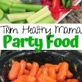 Trim Healthy Mama Party Food Appetizers