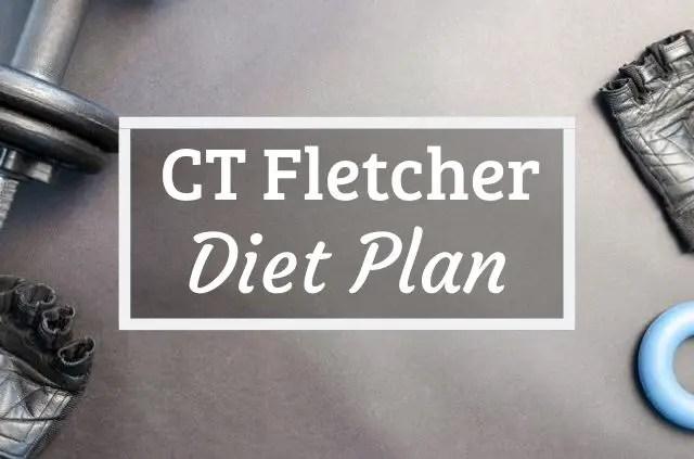 CT Fletcher Diet