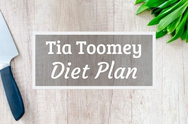 Tia-Clair Toomey Diet