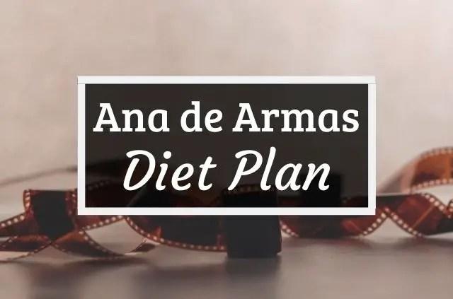 Ana de Armas diet