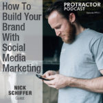 How To Build Your Brand With Social Media Marketing – Nick Schiffer – PP011