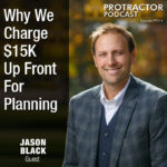 Why We Charge $15K Up Front For Planning – PP014