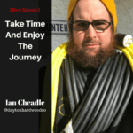 [Ian Cheadle] Take Time And Enjoy The Journey