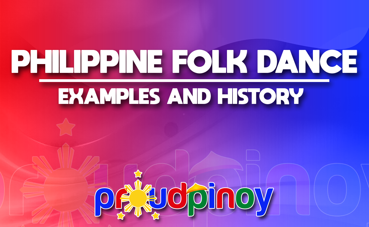 Philippine Folk Dance - Examples and History